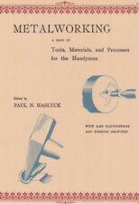 Metalworking P. N. Hasluck Schmieden Goldschmiede Fachbuch Handbuch 2206 Abb. CD