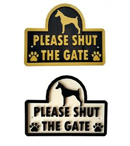 Dobermann - Please Shut The Gate - 3D Dog Plaque - House Garden Door Wall Sign