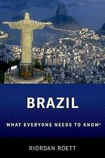 Brazil: What Everyone Need To Know® (What Everyone Needs To Know) by Roett, Rior