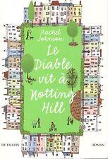 RACHEL JOHNSON Le diable vit à Notting Hill + PARIS POSTER GUIDE