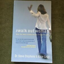 DR STEVE STEPHENS. THE WALK OUT WOMAN.