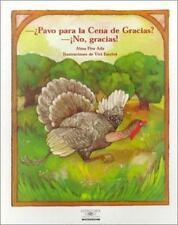 Pavo Por La Cena De Gracias? No, Gracias! / Turkey for Thanksgiving Di-ExLibrary