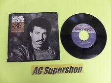 "Lionel Richie say you say me - 45 Record Vinyl Album 7"""