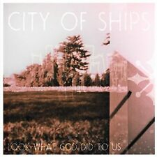 NEW - Look What God Did To Us by City of Ships