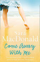 Come Away With Me, MacDonald, Sara , Acceptable, FAST Delivery