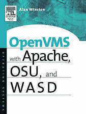 NEW OpenVMS with Apache, WASD, and OSU: The Nonstop Webserver (HP Technologies)