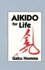 New, Aikido for Life, Gaku Homma, Book