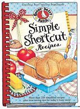 Gooseberry Patch Simple Shortcut Recipes Hard Cookbook Recipe Book NEW