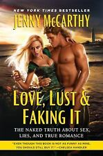Love, Lust & Faking It: The Naked Truth About Sex, Lies, and True Roma-ExLibrary