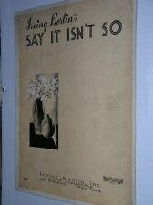 "VINTAGE 1932 SHEET MUSIC: ""SAY IT ISN'T SO"" BY IRVING BERLIN PIANO & UKULELE"