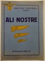 Aero Club Luigi Gori Firenze numero unico Ali Nostre 1929 con firme autografe