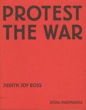 Protest the war par Judith Joy Ross