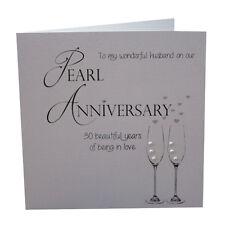 30th Pearl Anniversary Card Wonderful Husband Luxury Handmade 148mm x 148mm