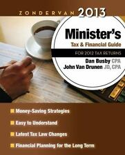 Zondervan 2013 Minister's Tax and Financial Guide: For 2012 Tax Returns