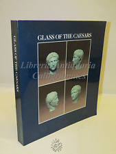 ARTE ARTIGIANATO STORIA ANTICA - AA.VV. Glass of the Ceasars - Olivetti 1987