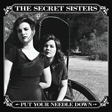 The Secret Sisters - Put Your Needle Down [CD]