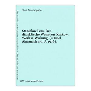 Stanislaw Lem. Der dialektische Weise aus Krakow. Werk u. Wirkung. (= Insel Alma