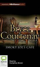 NEW Smoky Joe's Cafe by Bryce Courtenay