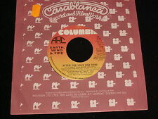 EARTH WIND & FIRE<>AFTER THE LOVE HAS GONE<>45 Rpm Vinyl~Canada Pressing~3-11033