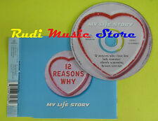 CD Singolo MY LIFE STORY 12 reasons why 1996 uk PARLOPHONE no lp mc dvd (S13)