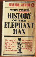 The True History of the Elephant Man by Michael Howell, Peter Ford Penguin PB
