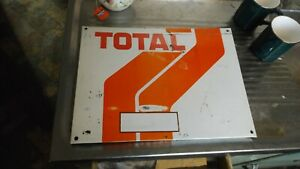 TOTAL OIL SIGN  37CM X 28CM  44Years Old   EX RURAL GARAGE.