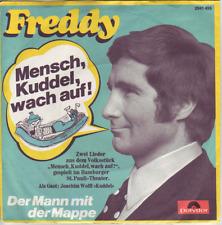 """""""7"""" - FREDDY (QUINN) - Mensch, Kuddel wach auf!"""