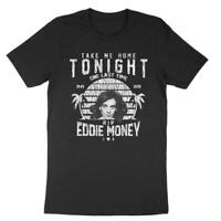 Eddie Money Rip Tribute Tee Shirt Take Me Home Tonight Two Tickets To Paradise