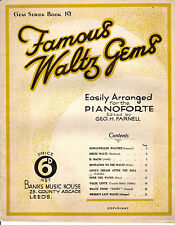 SHEET MUSIC - FAMOUS WALTZ GEMS ARRANGED FOR PIANO BY BY GEORGE H. FARNELL(1934)