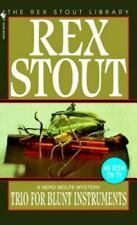 Nero Wolfe Ser.: Trio for Blunt Instruments by Rex Stout (1997, Trade Paperback)