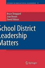 NEW School District Leadership Matters (Studies in Educational Leadership)