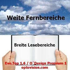 2 Evo.Top / O`Design Gleitsichtgläser Orgalit 1,6  Optovision  S.- Super ET