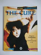 The Cure Les vies de Robert Smith