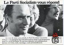 CARTE POSTALE PHOTO / LE PARTI SOCIALISTE VOUS REPOND / MITTERRAND