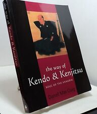 The Way of Kendo & Kenjitsu - Soul of the Samurai by Darrell Max Craig
