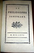 1766 Voltaire Critique of Descartes, Leibnitz, Spinoza:  Le Philosophe Ignorant
