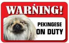 Pekingese Terrier Sign - Laminated Card -  Beware Of Dog 20cm x 12cm