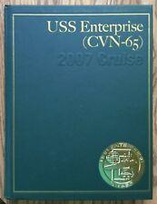 2007 USS ENTERPRISE CVN-65 U.S NAVY ORIGINAL CRUISE BOOK.