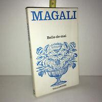 Magali BELLE DE MAI éd° Tallandier 1979 Floralies POCHE - ZZ-6148