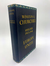 WINSTON S. CHURCHILL. 1st Edition 1950 Speeches 1947 & 1938 Europe Unite