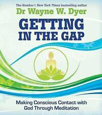 Getting in the Gap: Making Conscious Contact with God Through Meditation, Very G