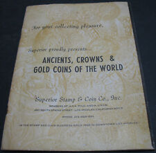 Superior Stamp & Coin Ancients, Crowns, & Gold Coins Of The World Rare Scarce