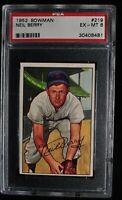 1952 Bowman - #219 - Neil Berry - PSA 6 - EX-MT