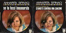 Annarita Spinaci - Stanotte Sentirai Una Canzone / Se Tu Fossi Innamorato