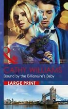 """""""VERY GOOD"""" Cathy Williams, Bound by the Billionaire's Baby (One Night With Cons"""