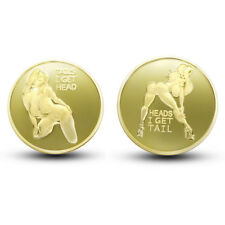 Heads I get Tail Tails I get Head Adult Novelty Coin Mirror Finish Collectible G