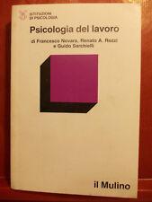 NOVARA - ROZZI -SARCHIELLI - PSICOLOGIA DEL LAVORO - MULINO 1983