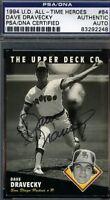 Dave Dravecky Signed 1994 Upper Deck Psa/dna Certed Autograph Authentic