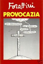 Giorgio Forattini # PROVOCAZIA # Mondadori 1986 # 1A ED