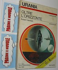 urania 635 heinlein OLTRE L'ORRIZONTE ( 1974 )